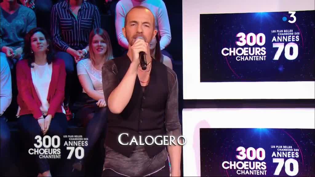 Media Calogero 300 choeurs chantent les plus belles chansons des années 70